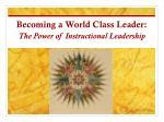 becoming a world class leader1