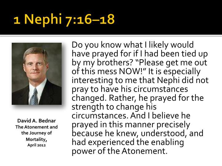 1 Nephi 7:16–18