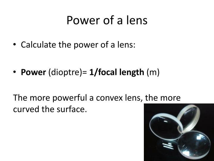 Power of a lens