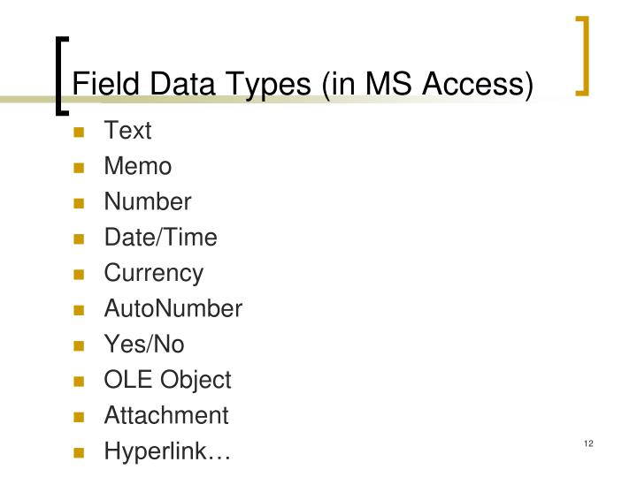 Field Data Types (in MS Access)
