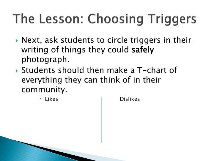 The Lesson: Choosing Triggers