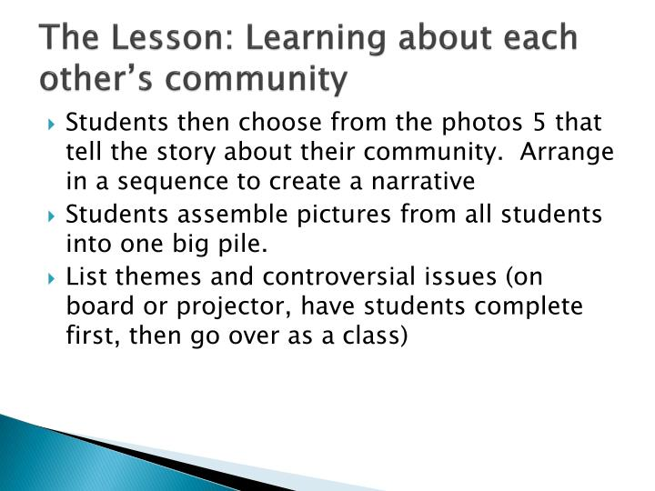 The Lesson: Learning about each other's community