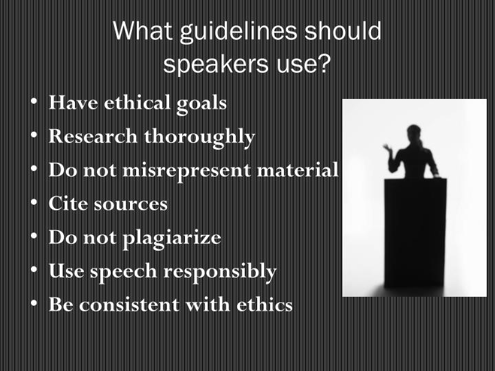 What guidelines should