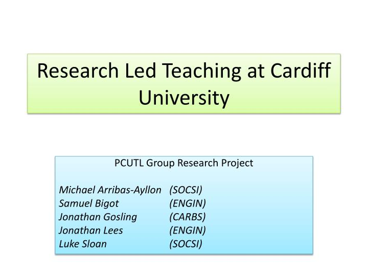 research led teaching at cardiff university n.