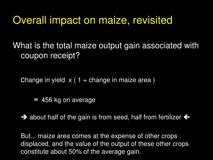 Overall impact on maize, revisited