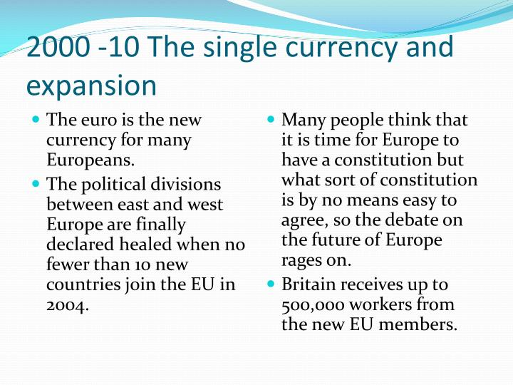 2000 -10 The single currency and expansion