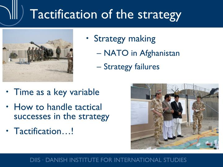 Tactification of the strategy