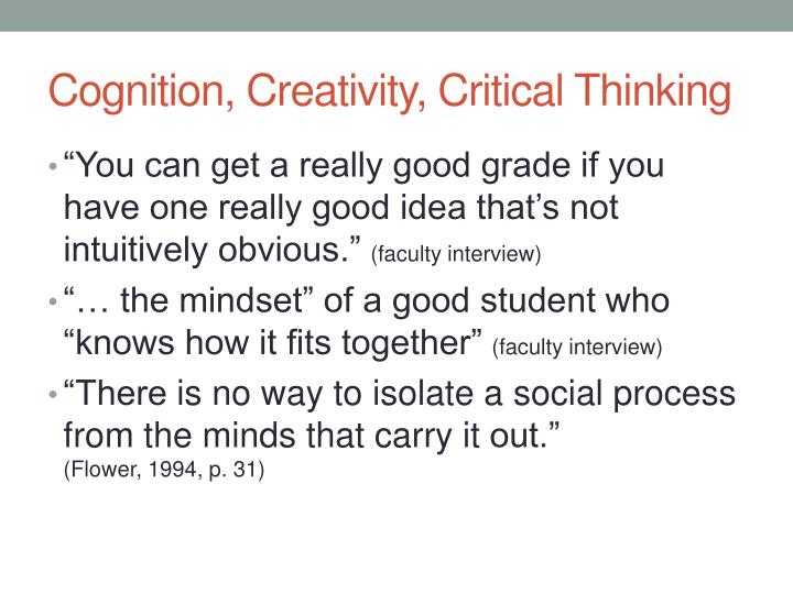 Cognition, Creativity, Critical Thinking