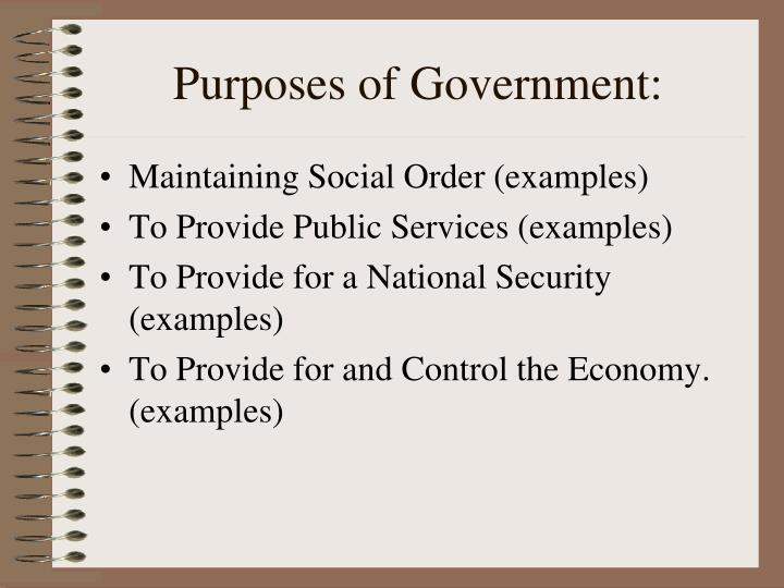 Purposes of Government: