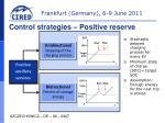 control strategies positive reserve