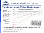 variation of target soc and battery costs