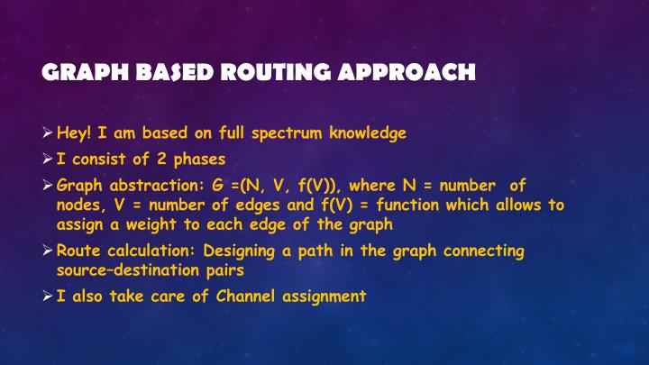 Graph based routing approach