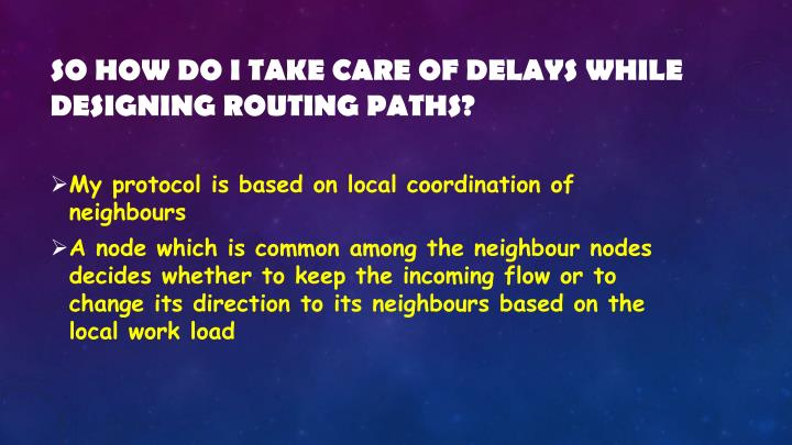 So how do I take care of delays while designing routing paths?