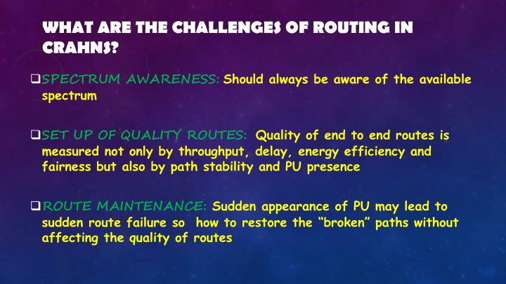 What are the challenges of routing in CRAHNs?