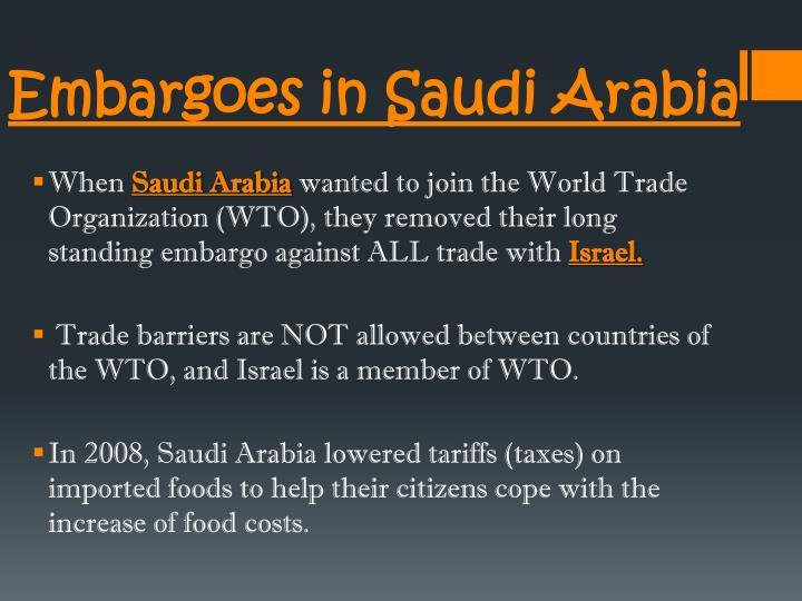 Embargoes in Saudi Arabia