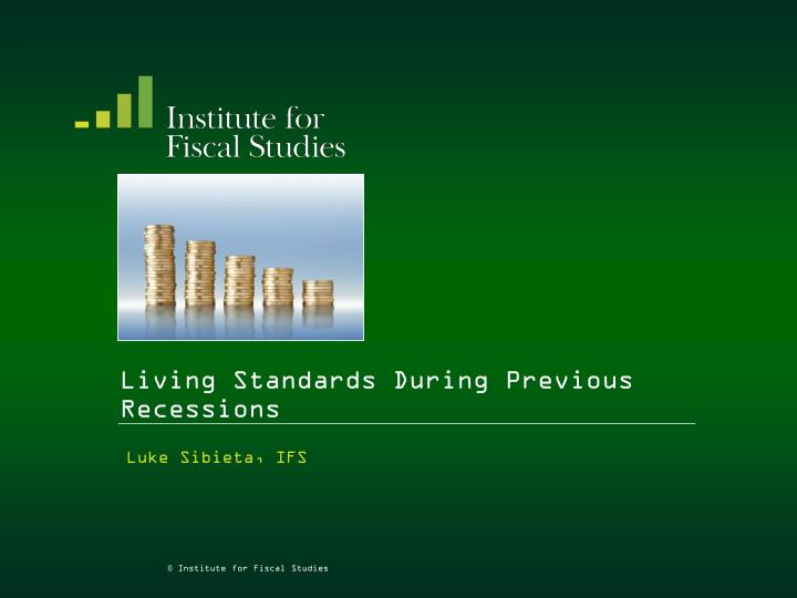 living standards during previous recessions n.