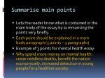 summarise main points