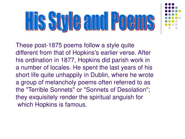 His Style and Poems