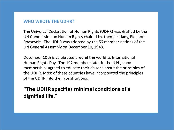 WHO WROTE THE UDHR?