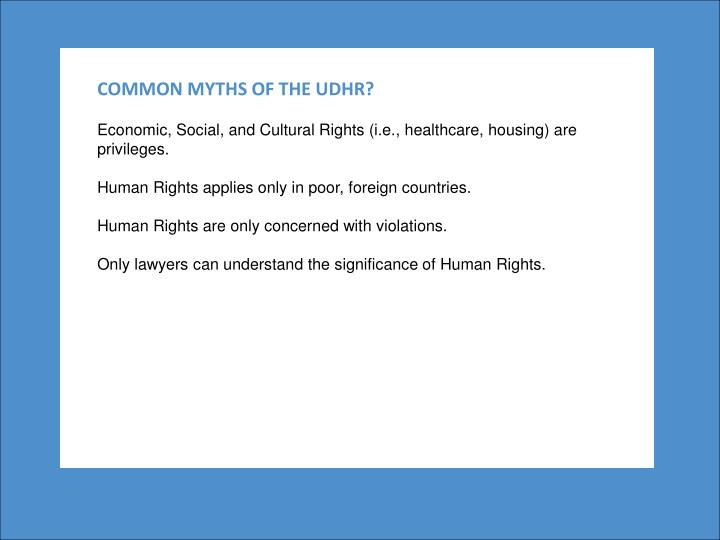 COMMON MYTHS OF THE UDHR?