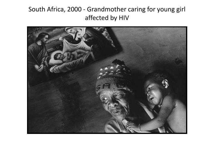 South Africa, 2000 - Grandmother caring for young girl affected by HIV