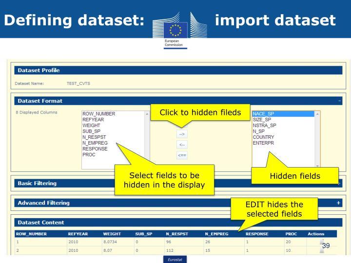 Defining dataset:              import dataset