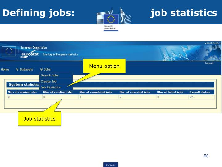 Defining jobs:                        job statistics