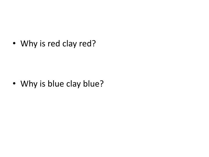 Why is red clay red?