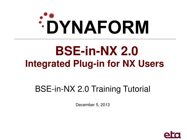 PPT - BSE-in-NX 2 0 PowerPoint Presentation - ID:2472316