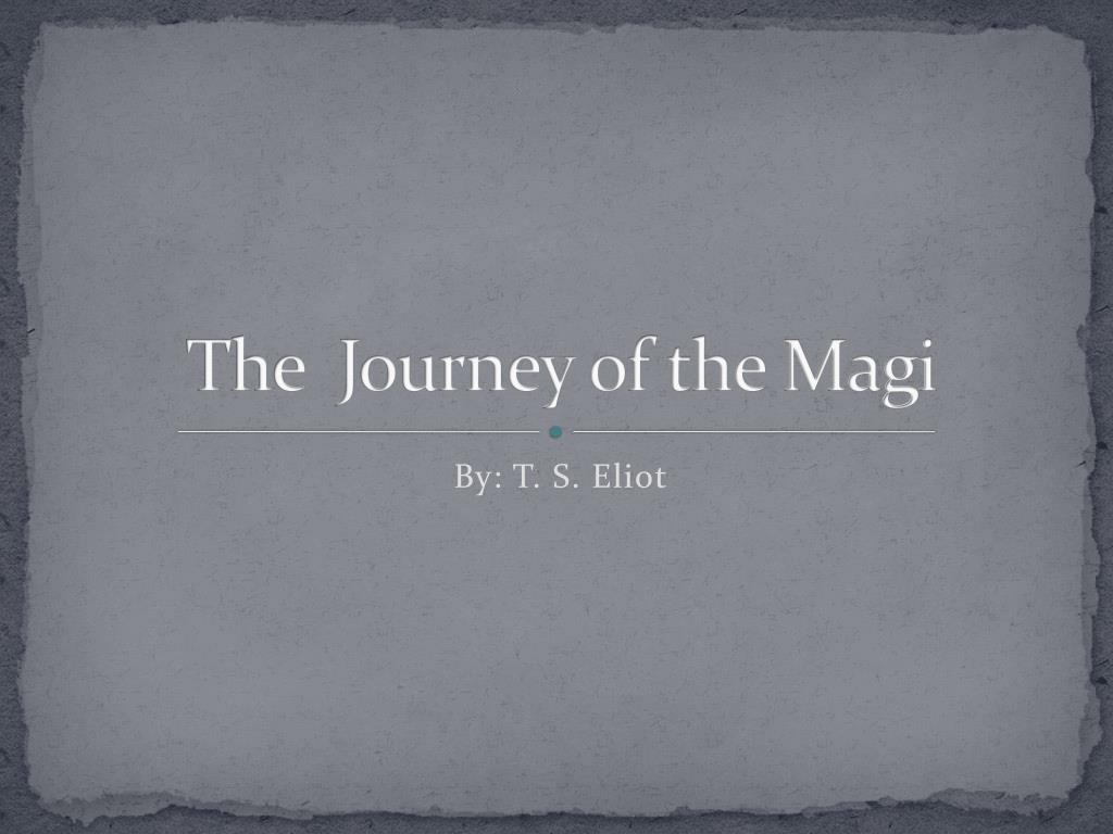 ts eliot journey of the magi