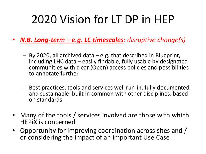 2020 Vision for LT DP in HEP
