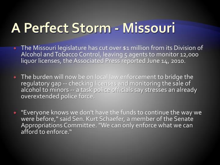 A Perfect Storm - Missouri