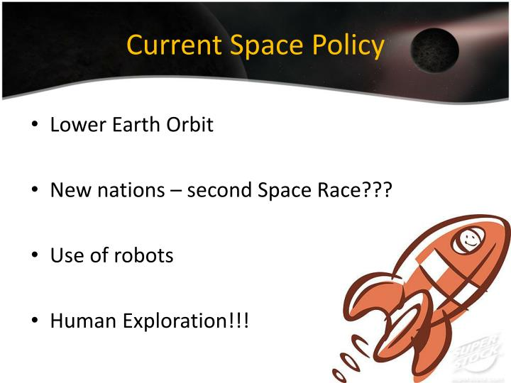 Current Space Policy