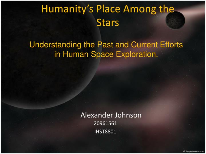 Humanity s place among the stars