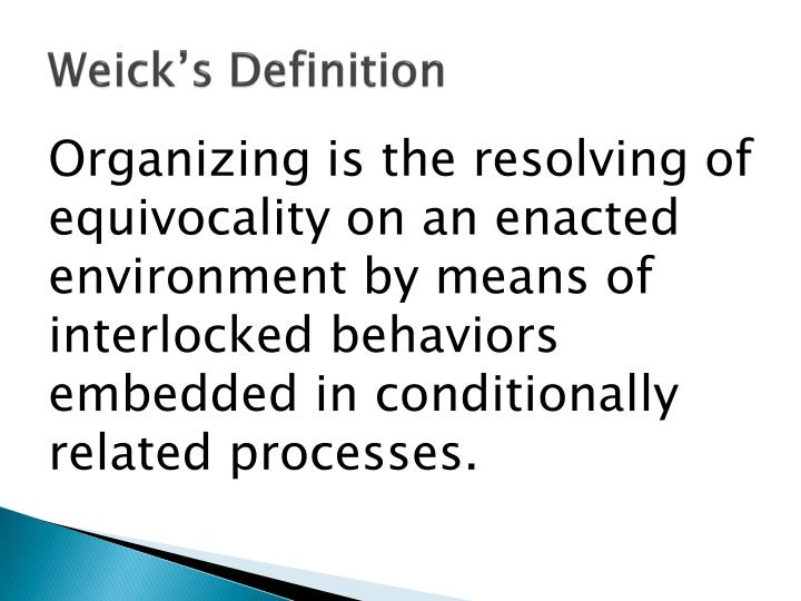 Weick s definition