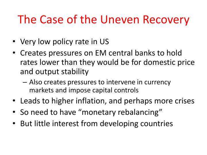 The Case of the Uneven Recovery