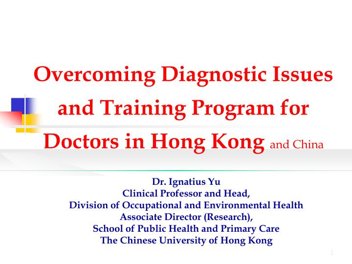 overcoming diagnostic issues and training program for doctors in hong kong and china n.