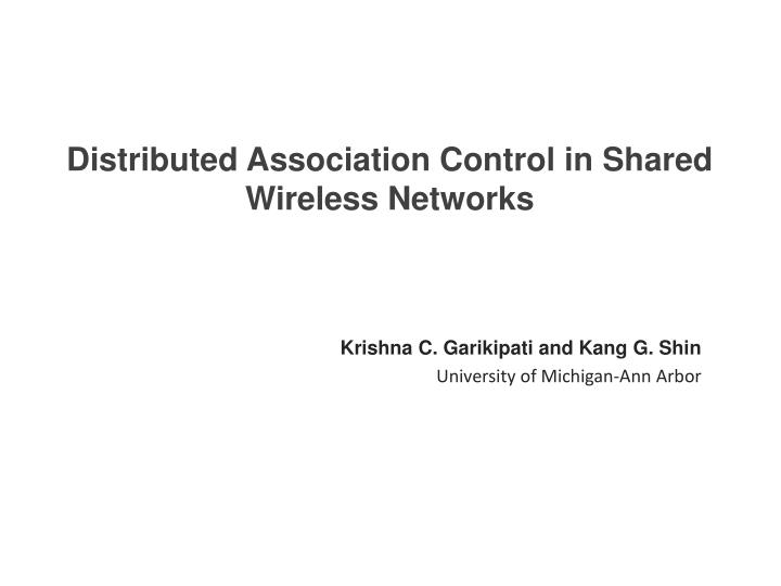 Distributed association control in shared wireless networks