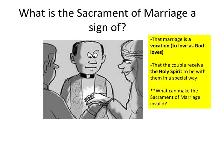 What is the sacrament of marriage a sign of