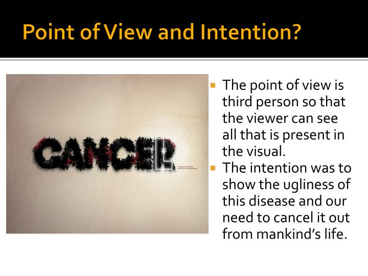 Point of View and Intention?
