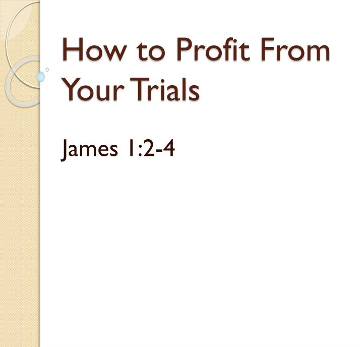 how to profit from your trials n.