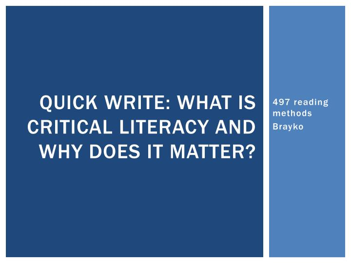 quick write what is critical literacy and why does it matter n.