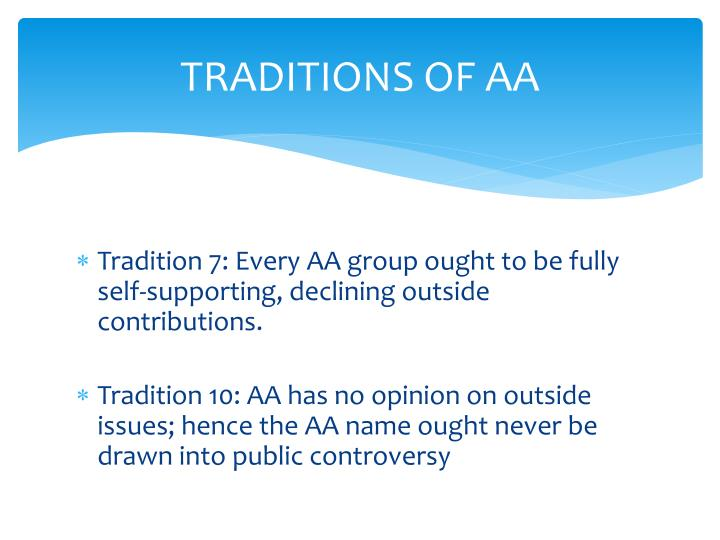 TRADITIONS OF AA