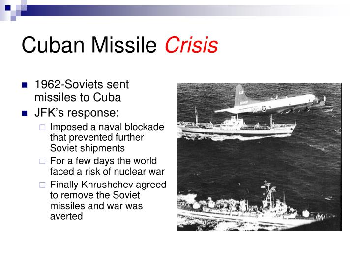 1962-Soviets sent missiles to Cuba