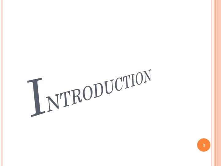 I ntroduction