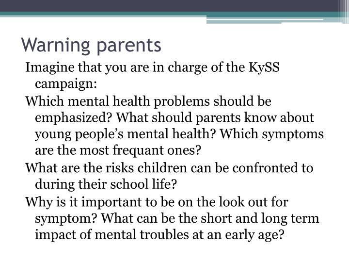 Warning parents
