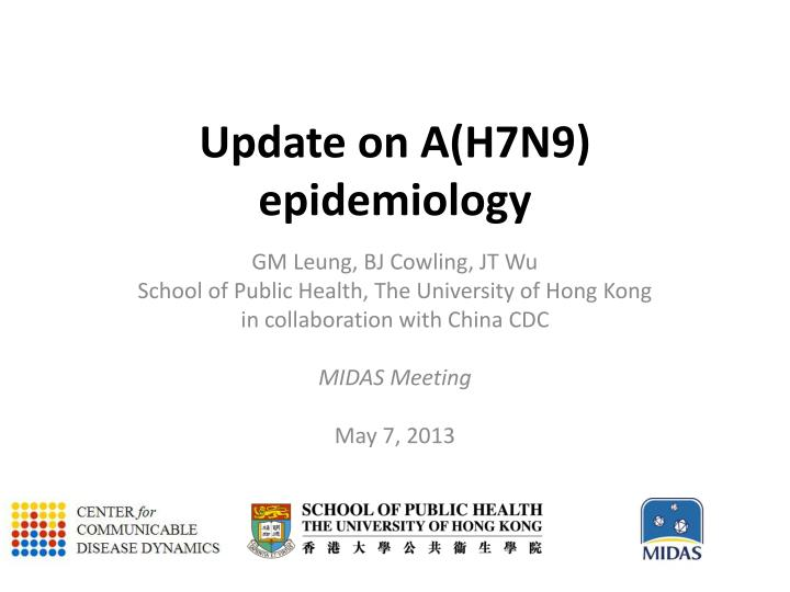 Ppt U Pdate On A H7n9 Epidemiology Powerpoint Presentation