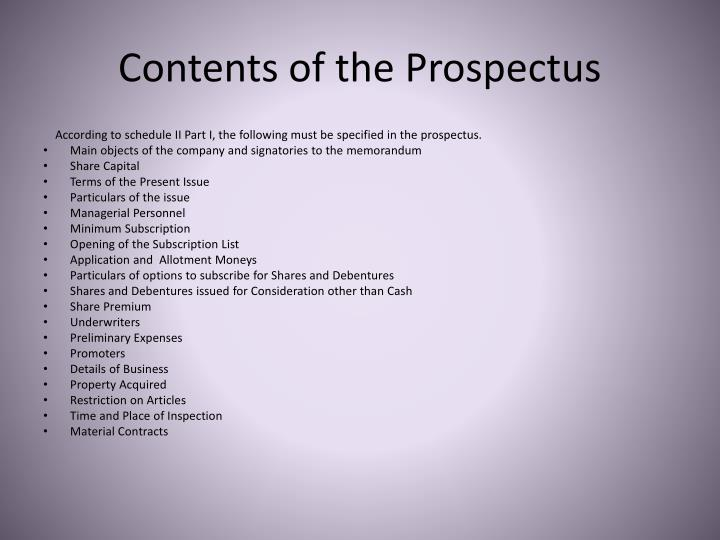 contents of prospectus Preparing the prospectus  governs the contents of a prospectus, and registrants must file form 41-101f1 as part of their initial public offering.