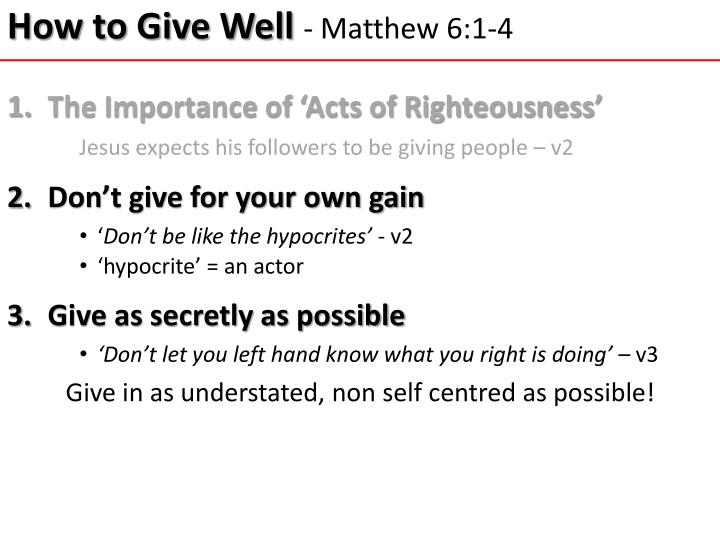 How to give well matthew 6 1 41