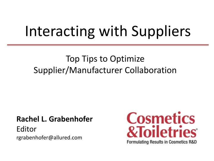 Interacting with suppliers1